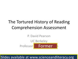 The Tortured History of Reading Comprehension Assessment