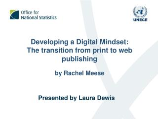 Developing a Digital Mindset:  The transition from print to web publishing by Rachel Meese