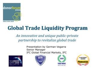 Global Trade Liquidity Program
