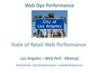 Los Angeles – Web  Perf  -  Meetup