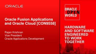 Oracle Fusion Applications and Oracle Cloud  [ CON9558 ]