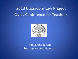 2013 Classroom Law Project Civics Conference for Teachers