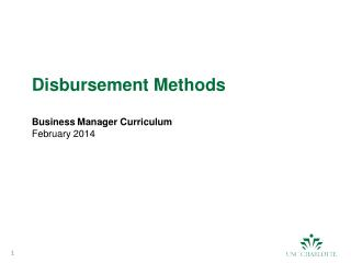 Disbursement Methods Business Manager Curriculum February 2014