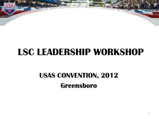 LSC LEADERSHIP WORKSHOP