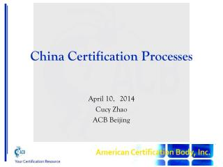 China Certification Processes