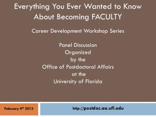 Everything You Ever Wanted to Know About Becoming FACULTY