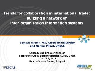 Trends for collaboration in international trade: building a network of  inter-organization information systems