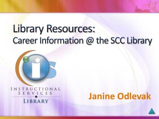 Library Resources:  Career Information @ the SCC Library