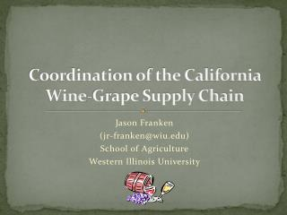 Coordination of the California Wine-Grape Supply Chain