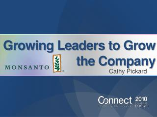Growing Leaders to Grow the Company