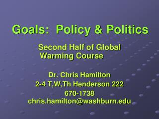 Goals:  Policy & Politics