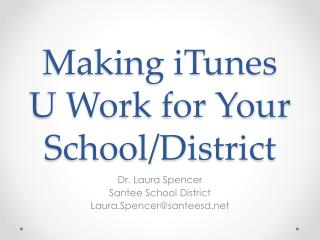 Making iTunes U Work for Your School/District