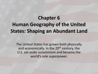 Chapter 6  Human Geography of the United States: Shaping an Abundant Land