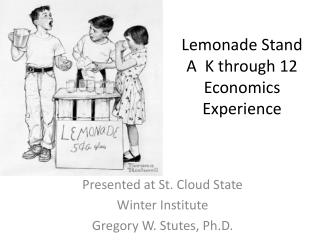 Lemonade Stand A  K through 12 Economics Experience