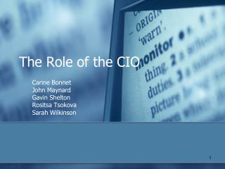 The Role of the CIO