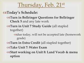 Thursday, Feb. 21 st