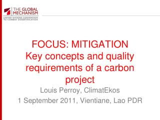 FOCUS: MITIGATION Key concepts and quality requirements of a carbon project