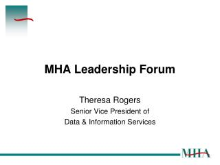 MHA Leadership Forum