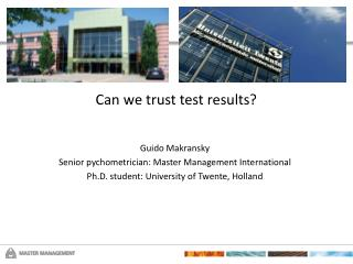 Can we trust test results?