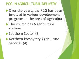 PCG IN AGRICULTURAL DELIVERY