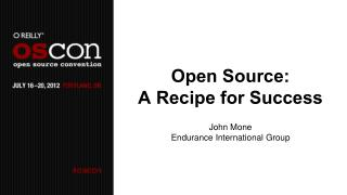 Open Source:  A Recipe for Success