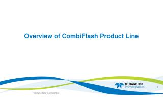 Overview of CombiFlash Product Line