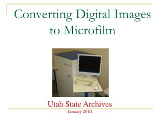Converting Digital Images to Microfilm