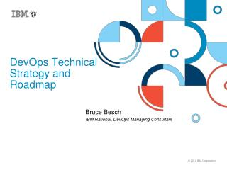 DevOps  Technical Strategy and Roadmap