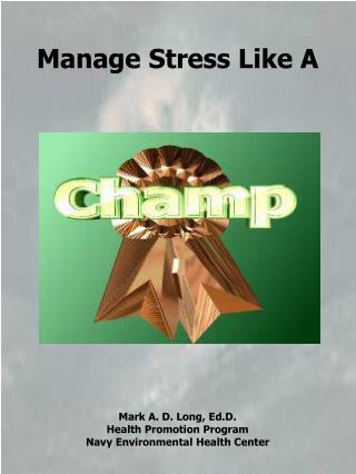 Manage Stress Like A