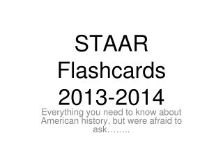 STAAR Flashcards  2013-2014