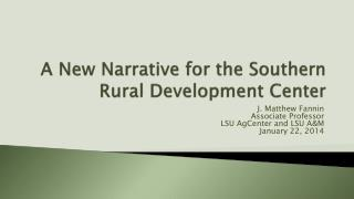 A New Narrative for the Southern Rural Development Center