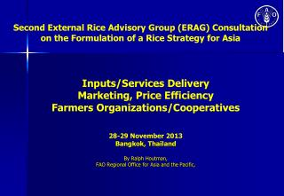 Second External Rice Advisory Group (ERAG) Consultation on the Formulation of a Rice Strategy for Asia