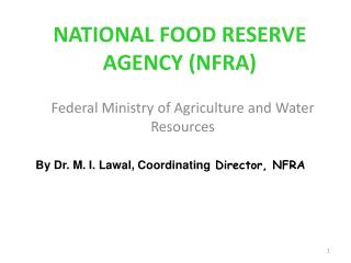 NATIONAL FOOD RESERVE AGENCY NFRA