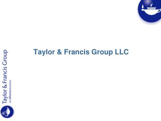 Taylor & Francis Group LLC