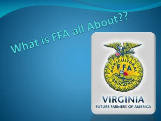 What is FFA all About??