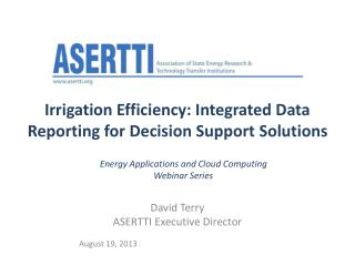 Irrigation Efficiency: Integrated Data Reporting for Decision Support Solutions