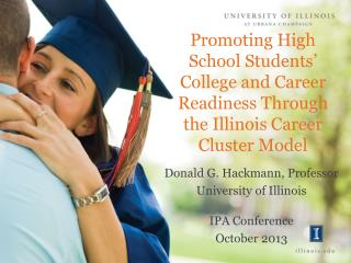 Promoting High School Students' College and Career Readiness Through the Illinois Career Cluster Model