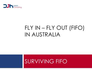 FLY IN – FLY OUT (FIFO) in  australia