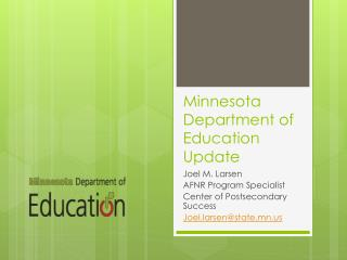 Minnesota Department of Education Update