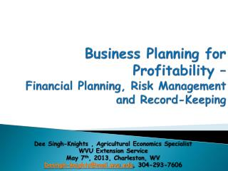 Business Planning for  P rofitability  – Financial Planning, Risk Management and Record-Keeping