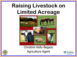 Raising Livestock on  Limited Acreage