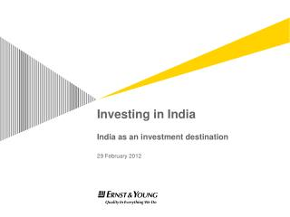 Investing in India India as an investment destination