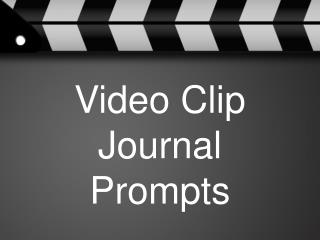 Video Clip Journal Prompts