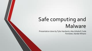 Safe computing and Malware