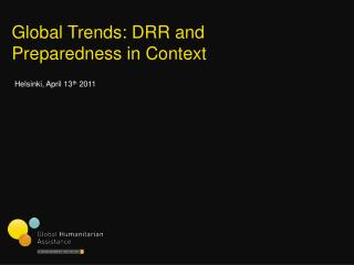 Global Trends: DRR and Preparedness in Context