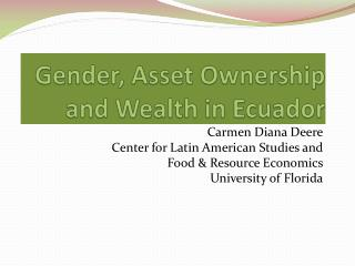 Gender, Asset Ownership and Wealth in Ecuador