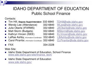 IDAHO DEPARTMENT OF EDUCATION Public School Finance