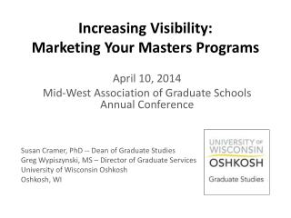 Increasing Visibility:  Marketing Your Masters Programs