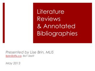 Literature Reviews  &  Annotated  Bibliographies