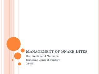 Management of Snake Bites